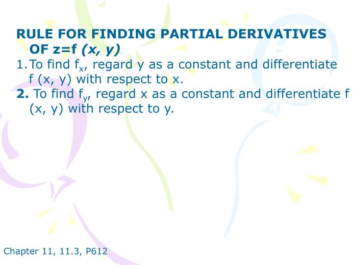 RULE FOR FINDING PARTIAL DERIVATIVES OF z=f
