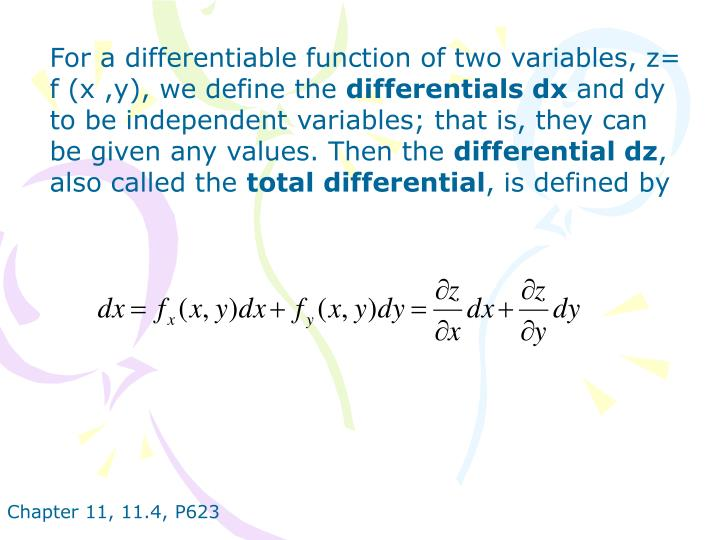 For a differentiable function of two variables, z= f (x ,y), we define the