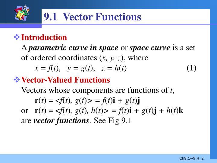 9.1  Vector Functions