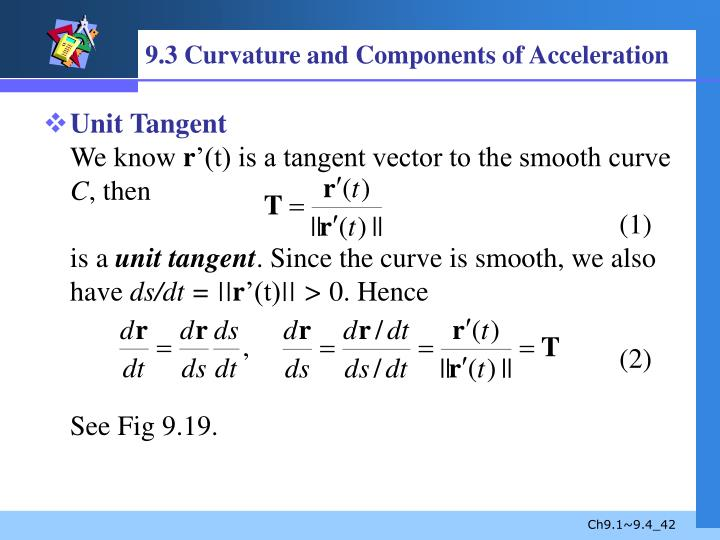 9.3 Curvature and Components of Acceleration