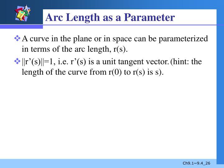 Arc Length as a Parameter