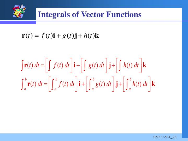 Integrals of Vector Functions