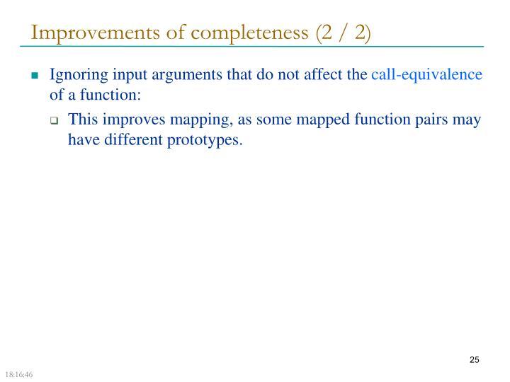 Improvements of completeness (2 / 2)