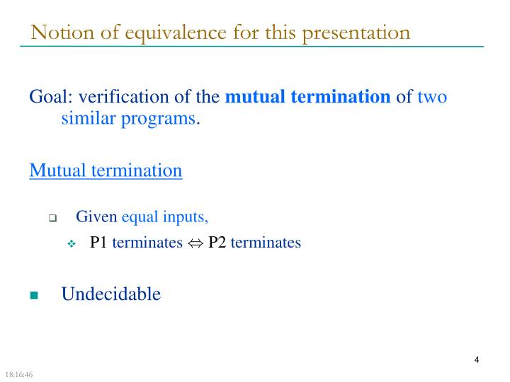 Notion of equivalence for this presentation