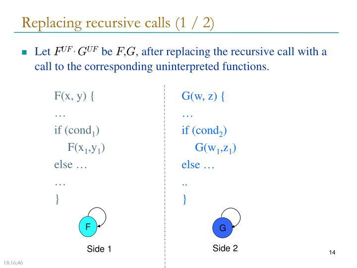 Replacing recursive calls (1 / 2)