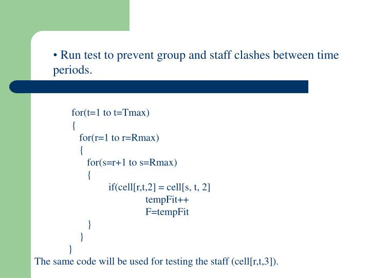 Run test to prevent group and staff clashes between time periods.