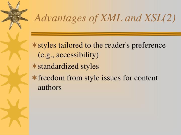Advantages of XML and XSL(2)