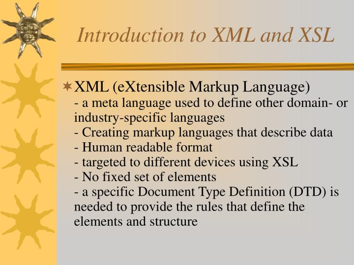 Introduction to XML and XSL