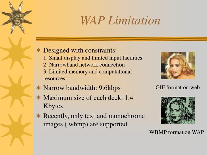 WAP Limitation