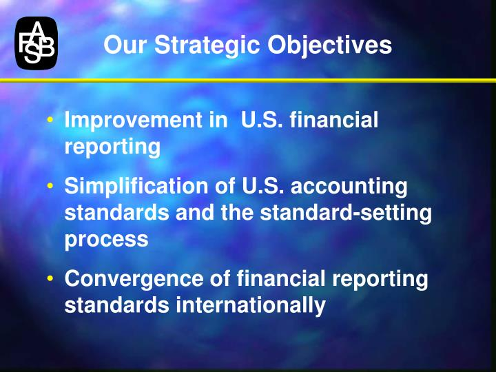 Our Strategic Objectives