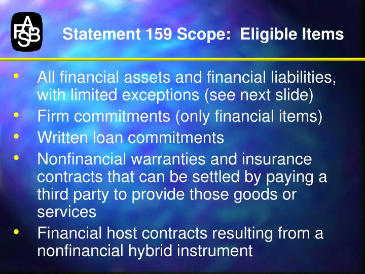 Statement 159 Scope:  Eligible Items