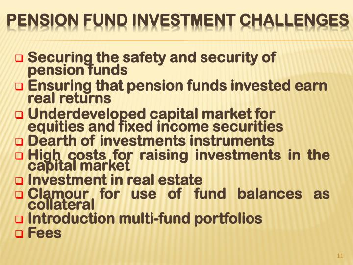 Securing the safety and security of pension funds