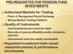 pre requisites for pension fund investments