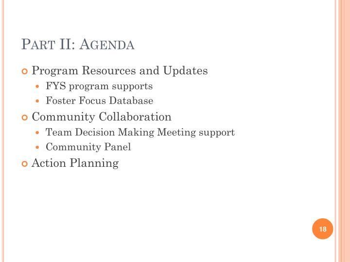 Part II: Agenda