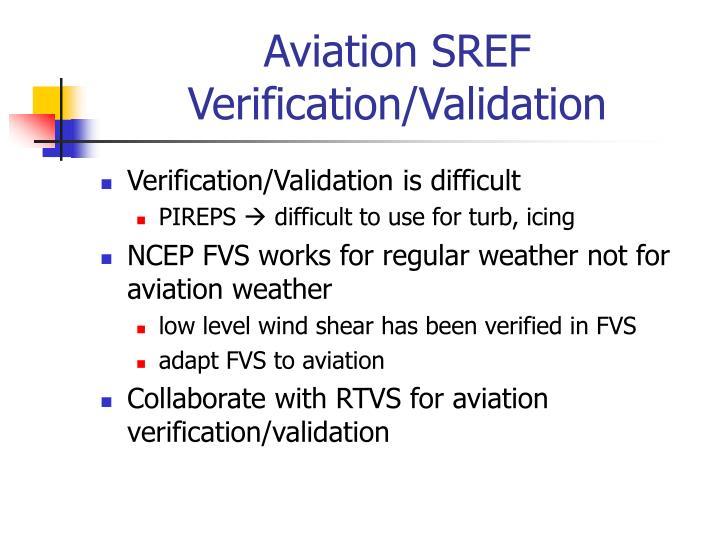 Aviation SREF Verification/Validation