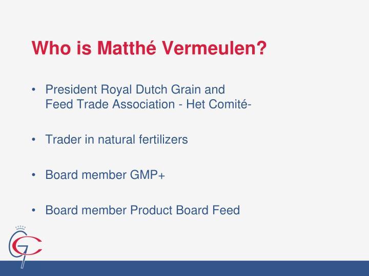 Who is Matthé Vermeulen?