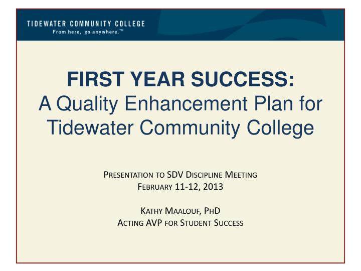first year success a quality enhancement plan for tidewater community college