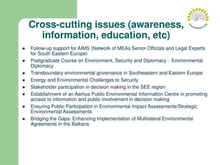Cross-cutting issues (awareness, information, education, etc)