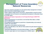 management of trans boundary natural resources