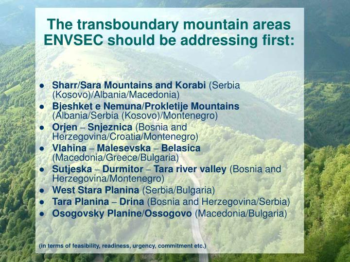 The transboundary mountain areas ENVSEC should be addressing first:
