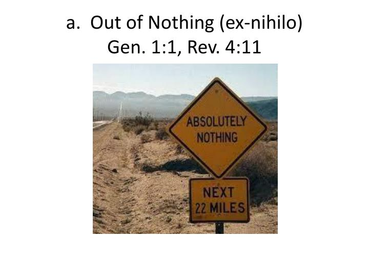 A out of nothing ex nihilo gen 1 1 rev 4 11