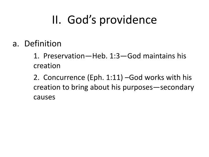 II.  God's providence