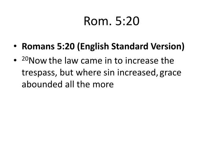 Rom. 5:20