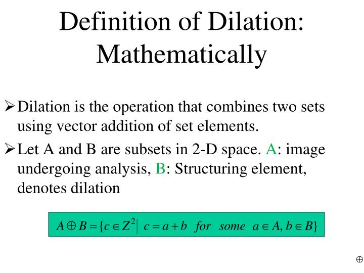 Definition of Dilation: Mathematically