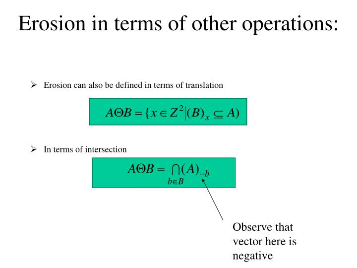 Erosion in terms of other operations: