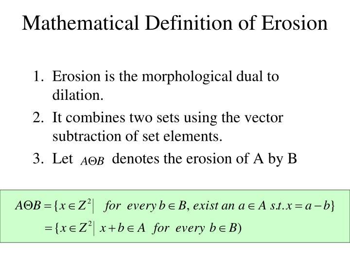 Mathematical Definition of Erosion