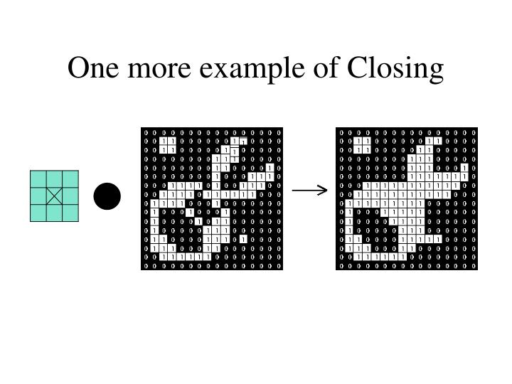 One more example of Closing