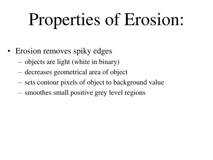 Erosion removes