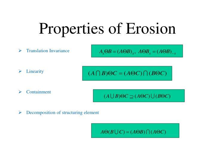 Properties of Erosion