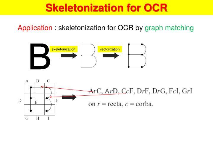 Skeletonization for OCR