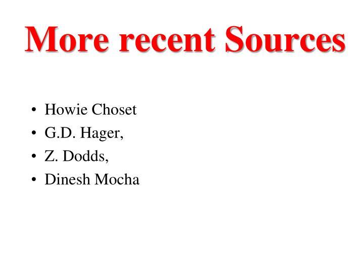 More recent Sources
