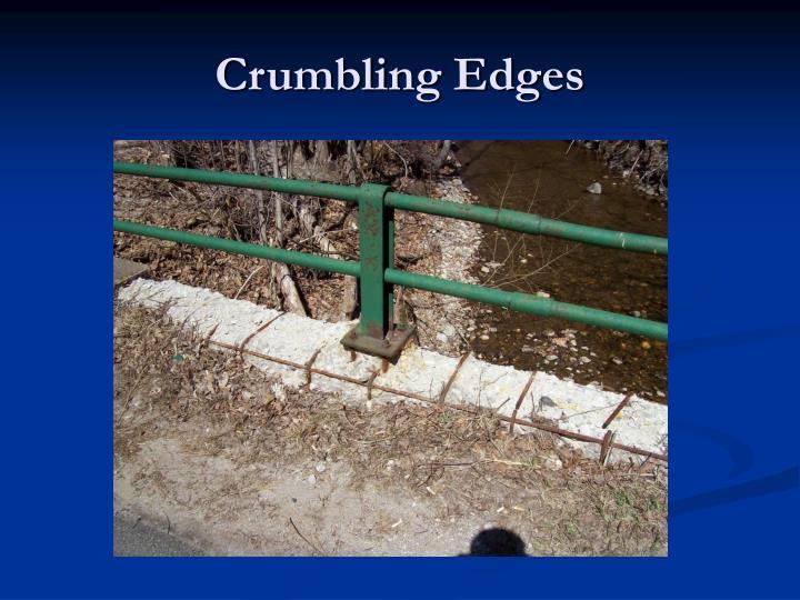 Crumbling Edges