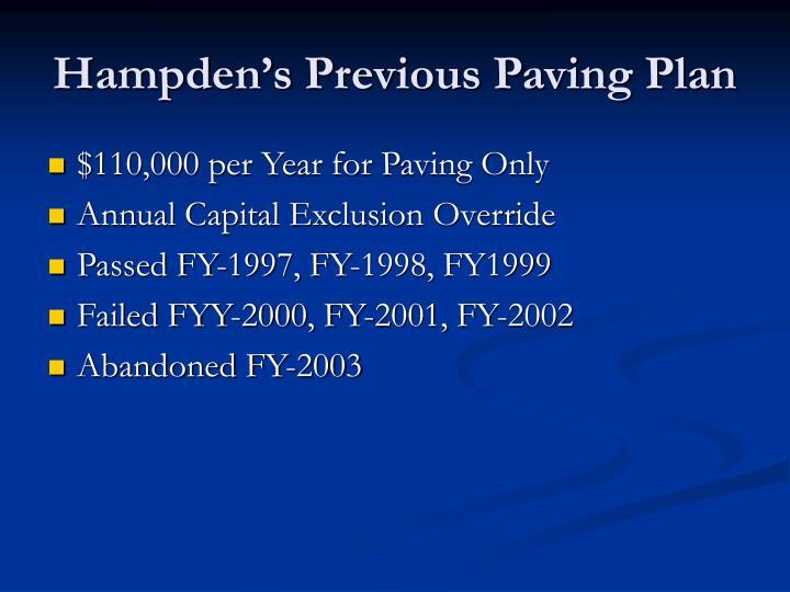 Hampden's Previous Paving Plan