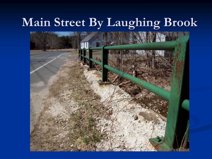 Main Street By Laughing Brook