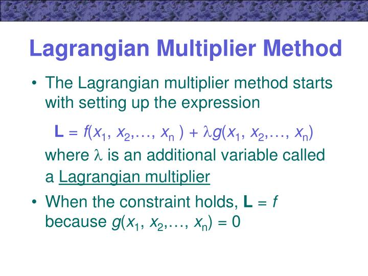 Lagrangian multiplier method1