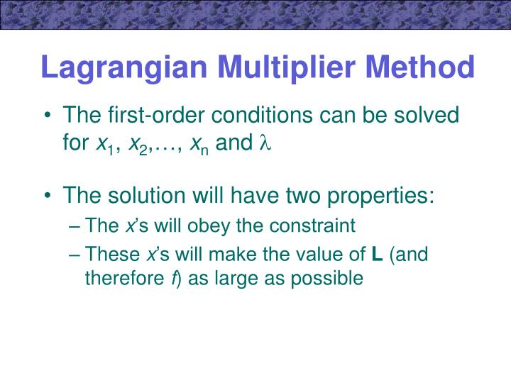Lagrangian Multiplier Method