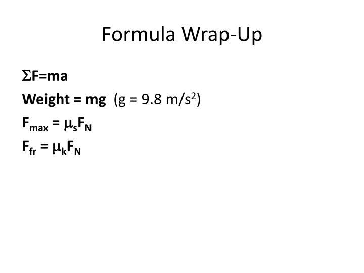 Formula Wrap-Up