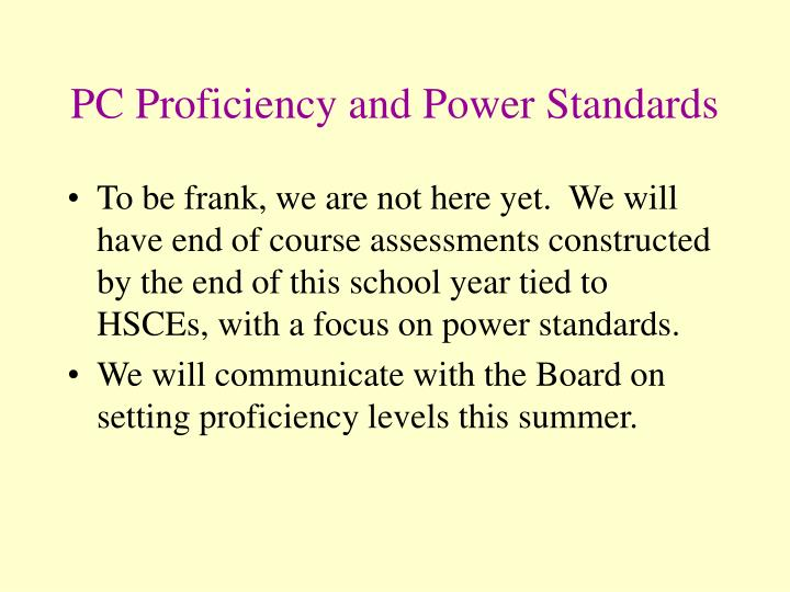 PC Proficiency and Power Standards