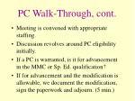 pc walk through cont