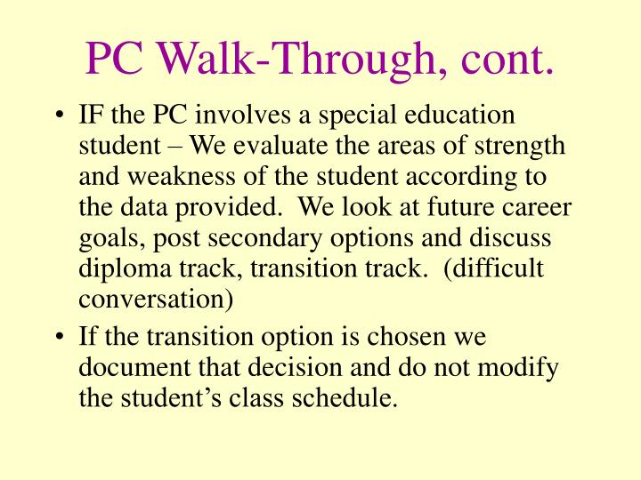 PC Walk-Through, cont.