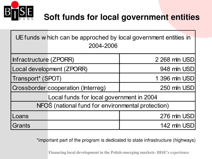 Soft funds for local government entities