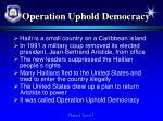 operation uphold democracy