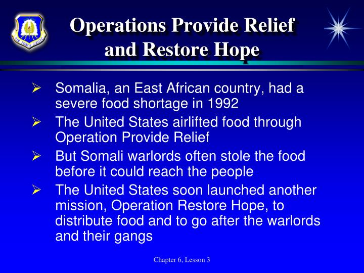 Operations Provide Relief