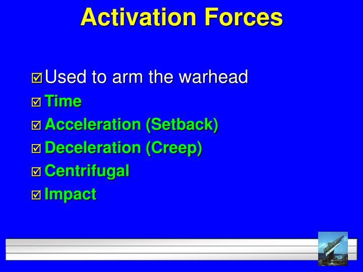 Activation Forces