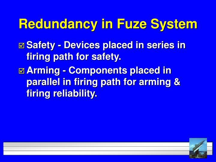 Redundancy in Fuze System