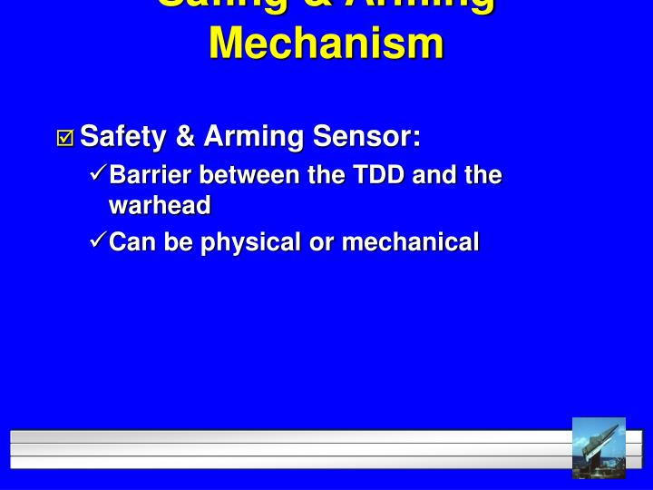 Safing & Arming Mechanism